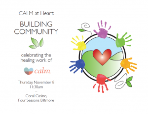 CALM at Heart: Building Community Save the Date